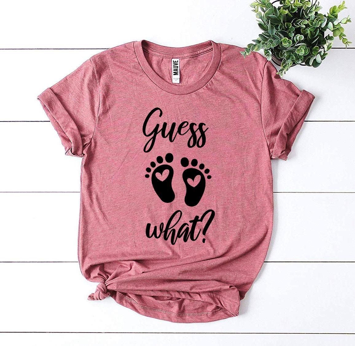 Guess What? T-shirt