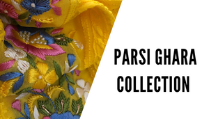 Parsi Ghara Collection