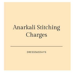 Anarkali Stitching Charges