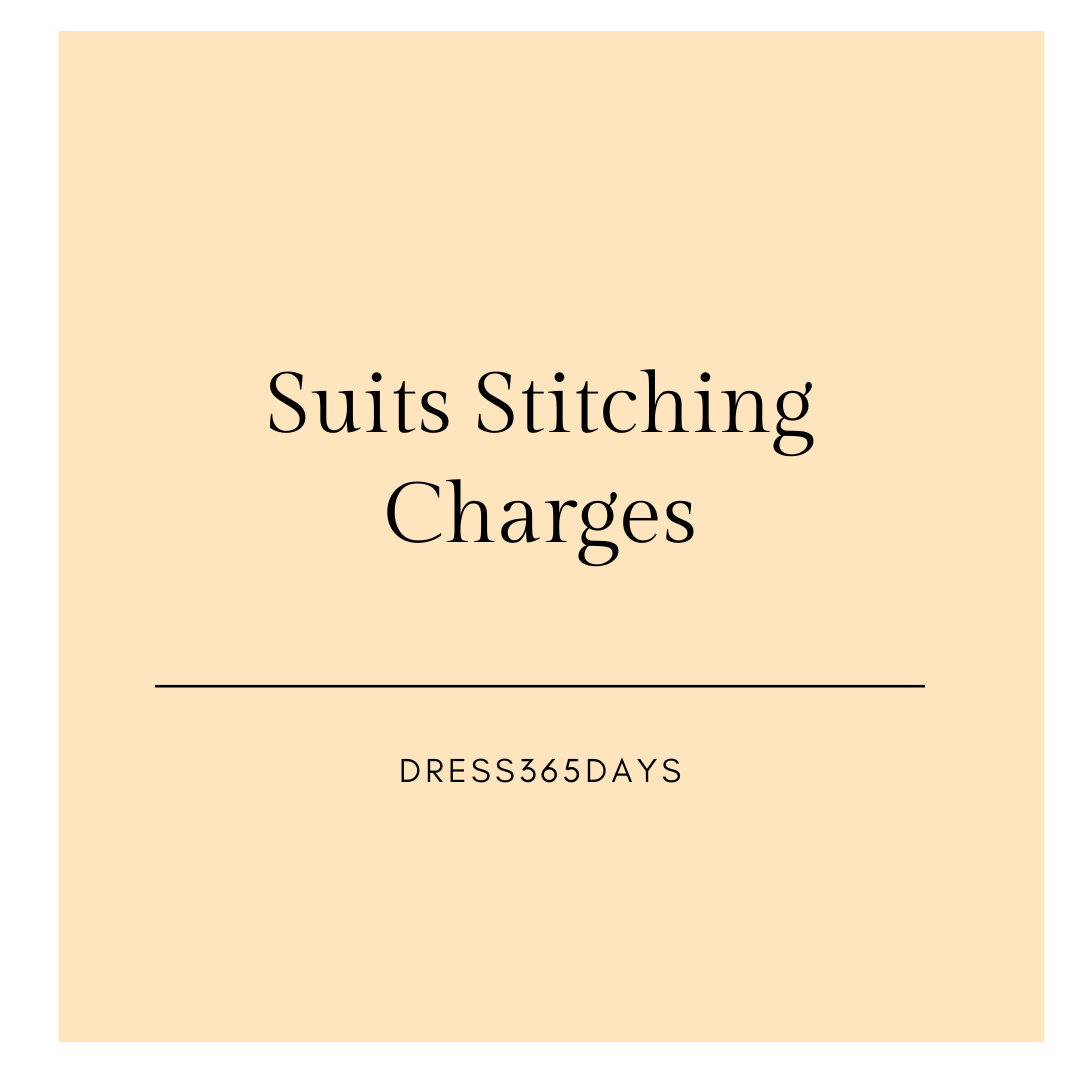 Straight Suits Stitching Charges - Dress365days