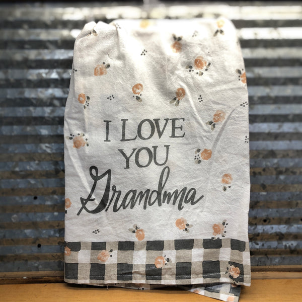 I Love You Grandma Dish Towel