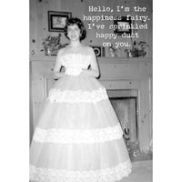 Hello, I'm the Happiness Fairy Greeting Card
