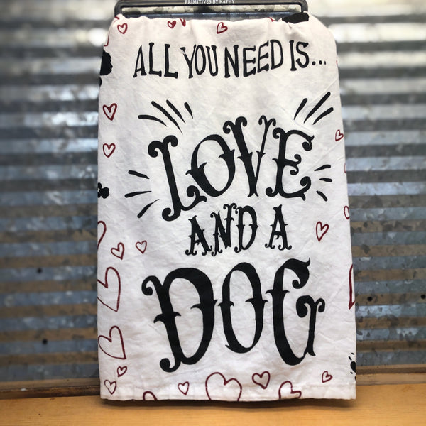 All You Need Is Love And A Dog Dish Towel