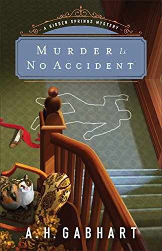 Murder is No Accident By Ann H Gabhart