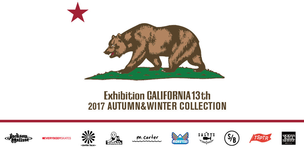 CALIFORNIA 13th EXHIBITION Japan