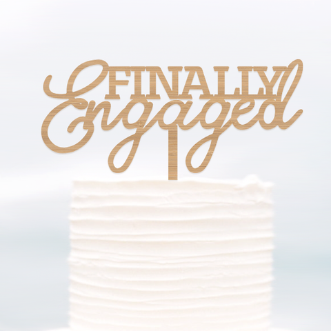 Cake Topper Finally Engaged - Alexa Lane
