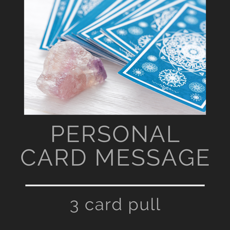 Personal Oracle Card Message - (3) Card Pull