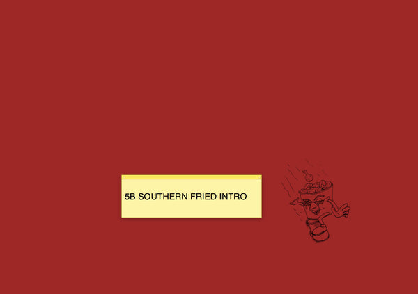 5B Southern Fried Intro Cookzine