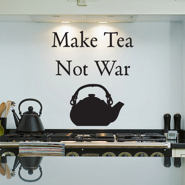 Make Tea Not War & Tea Kettle - Wall Decal