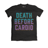 Death Before Cardio