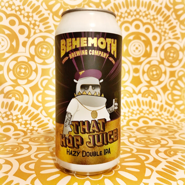 Behemoth That Hop Juice Hazy Double IPA