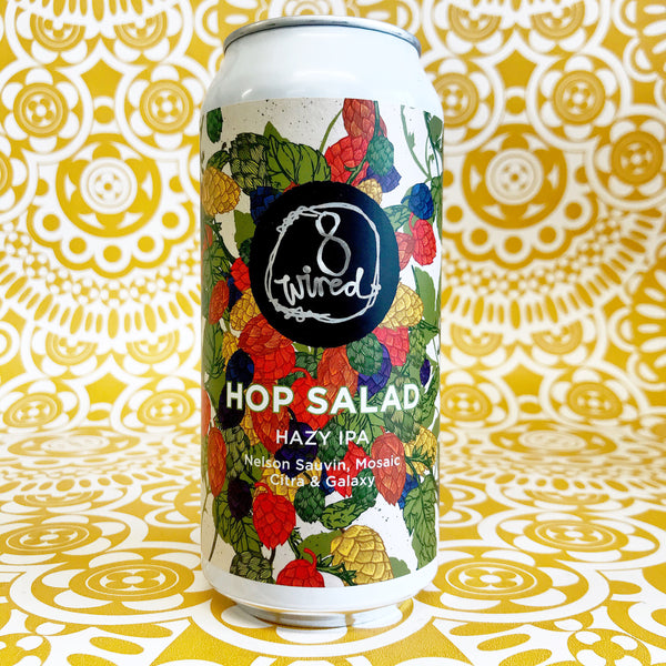 8 Wired Hop Salad Hazy IPA