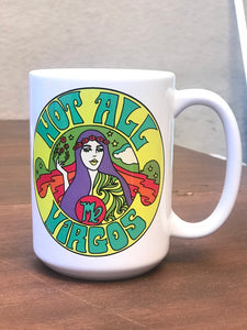 Not All Virgos Mug