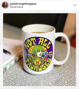 Not All Tauruses Mug