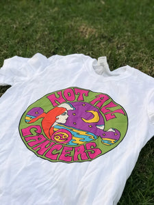 Not All Cancers Shirt