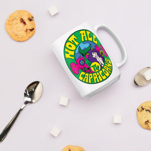 Not All Capricorns Mug