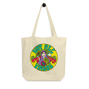 Not All Virgos Tote