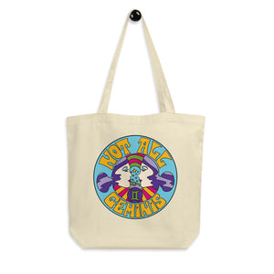 Not All Geminis Tote