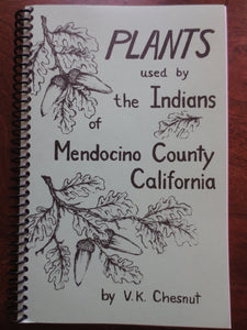 Plants Used by the Indians of Mendocino County