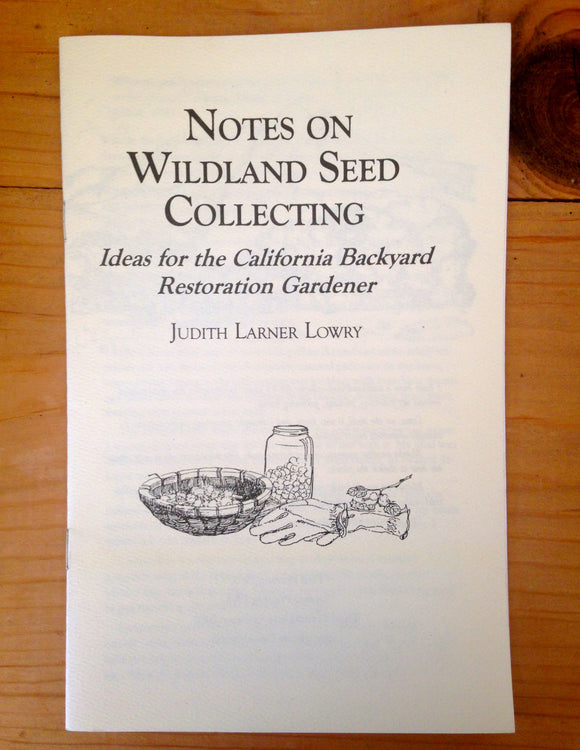 Notes on Wildland Seed Collecting