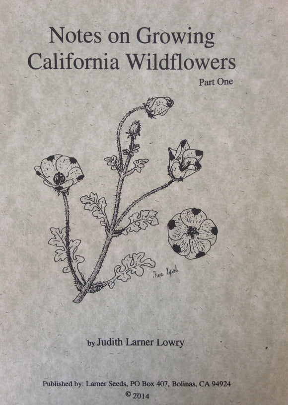 Notes on Growing California Wildflowers
