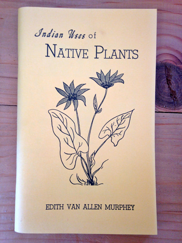 Indian Uses of Native Plants