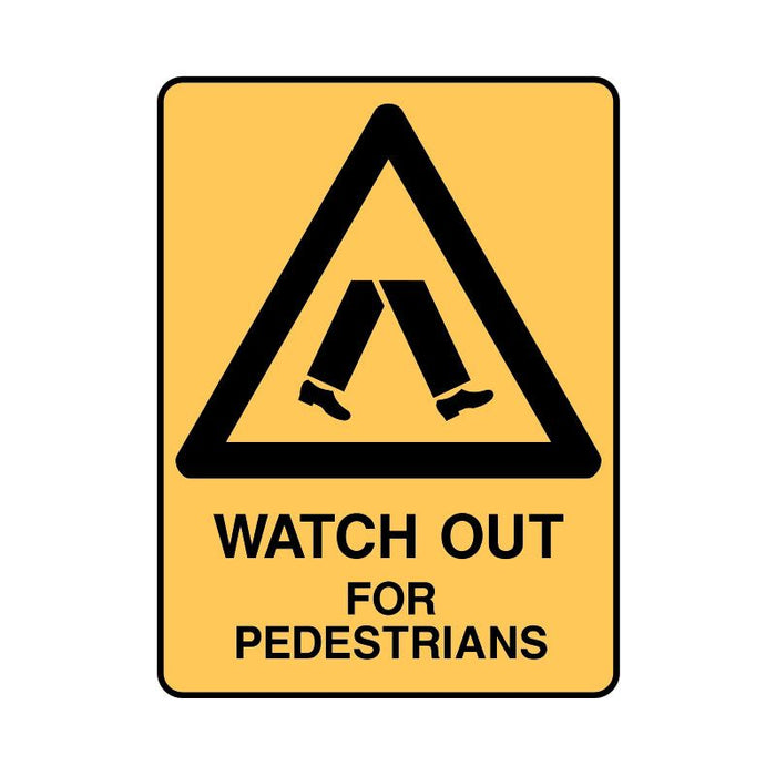 Watch Out For Pedestrians Sign - Poly