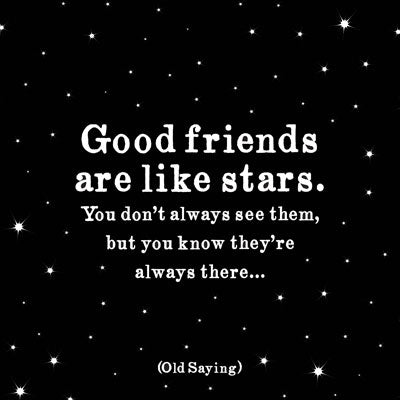 Quotable Greetings Card - Friends Are Like Stars