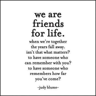 Quotable Greetings Card - We are friends for life...