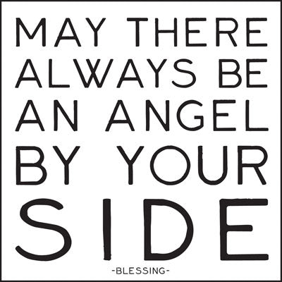 Quotable Greetings Card - May there always be an angel.....