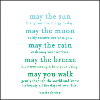 Quotable Greetings Card - Apache Blessing - May the sun...