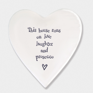 East of India Porcelain Coaster - This house runs on love laughter and prosecco....