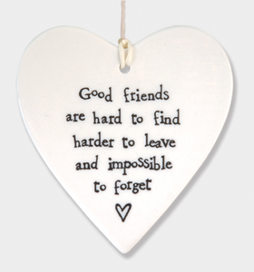 East of India Porcelain Hanging Heart - Good Friends are hard to find....