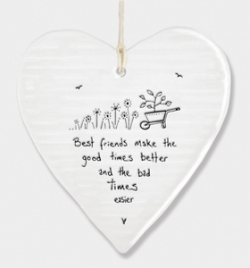 East of India Porcelain Hanging Heart - Best friends make the good times better...
