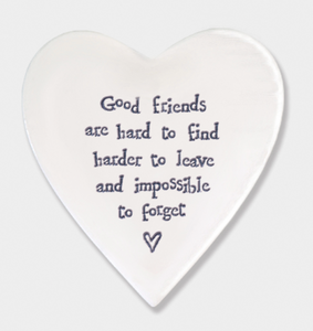 East of India Porcelain Coaster - Good friends are hard to find.....