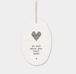 "East of India Porcelain Oval Message Hanger - ""Do what makes your heart smile"""