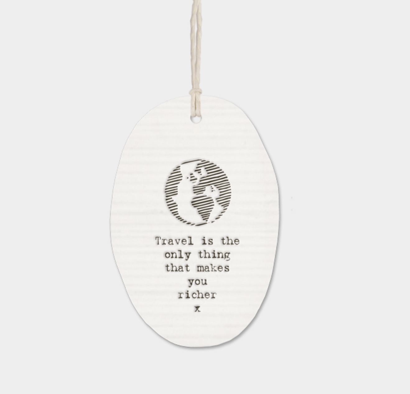"East of India Porcelain Oval Message Hanger - ""Travel is the only thing...."""