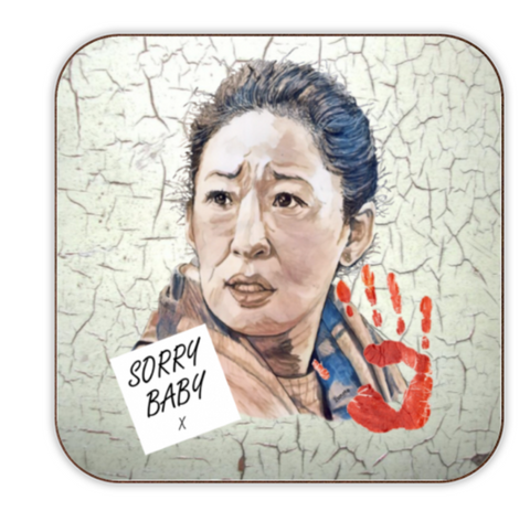 "Killing Eve Coaster - ""Sorry Baby"""