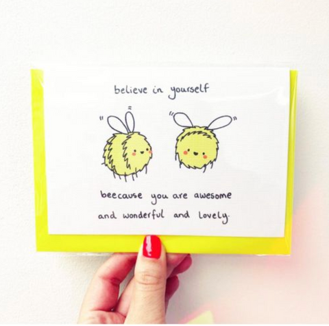 Greetings Card - Believe in yourself....