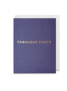Greetings Card - Lagom Mini Card- Fabulous Forty