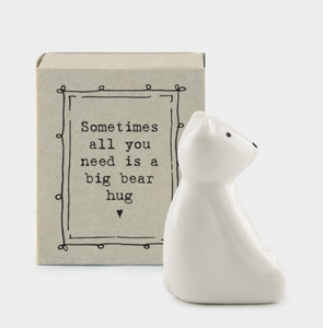 "East of India Matchbox Animal - ""Sometimes all you need is a bear hug"""