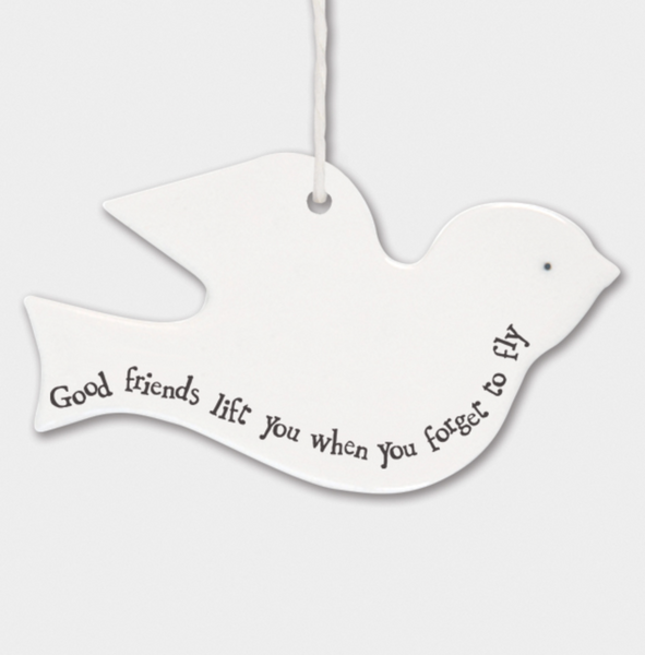 "East of India Porcelain Hanging Bird - ""Good Friends Lift You Up....."""