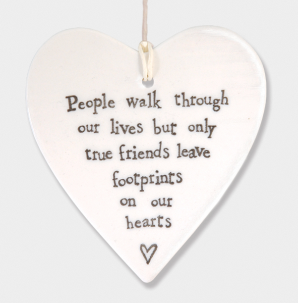 East of India Porcelain Hanging Heart - People walk through our lives....