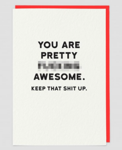Greetings Card Holy Flaps 'You Are Pretty F*****g Awesome.....""