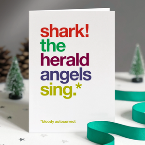 Wordplay Christmas Card Autocorrect - 'Shark the herald angels sing'