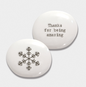 "East of India Porcelain Christmas Pebble - ""Thanks For Being Amazing"""