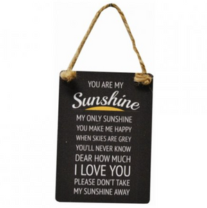 """You are my sunshine...."" Mini Metal Sign"