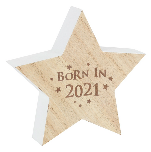 """Born in 2021"" Wooden Standing Star"