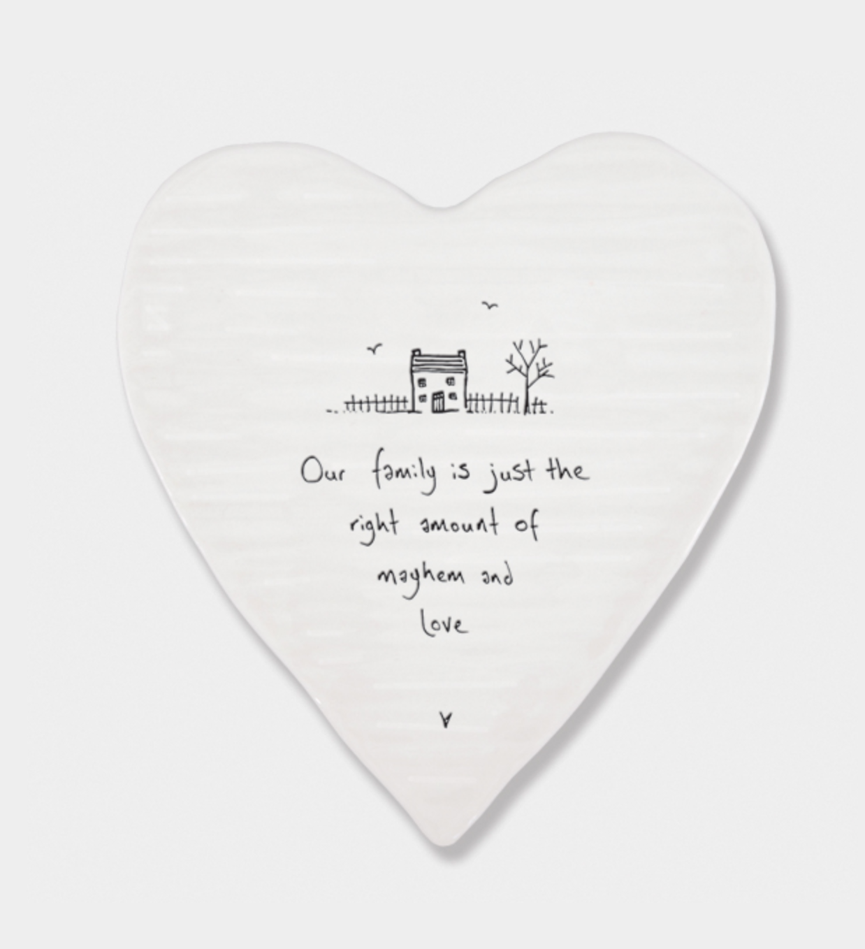 East of India Porcelain Coaster - Our family is just the right amount.....