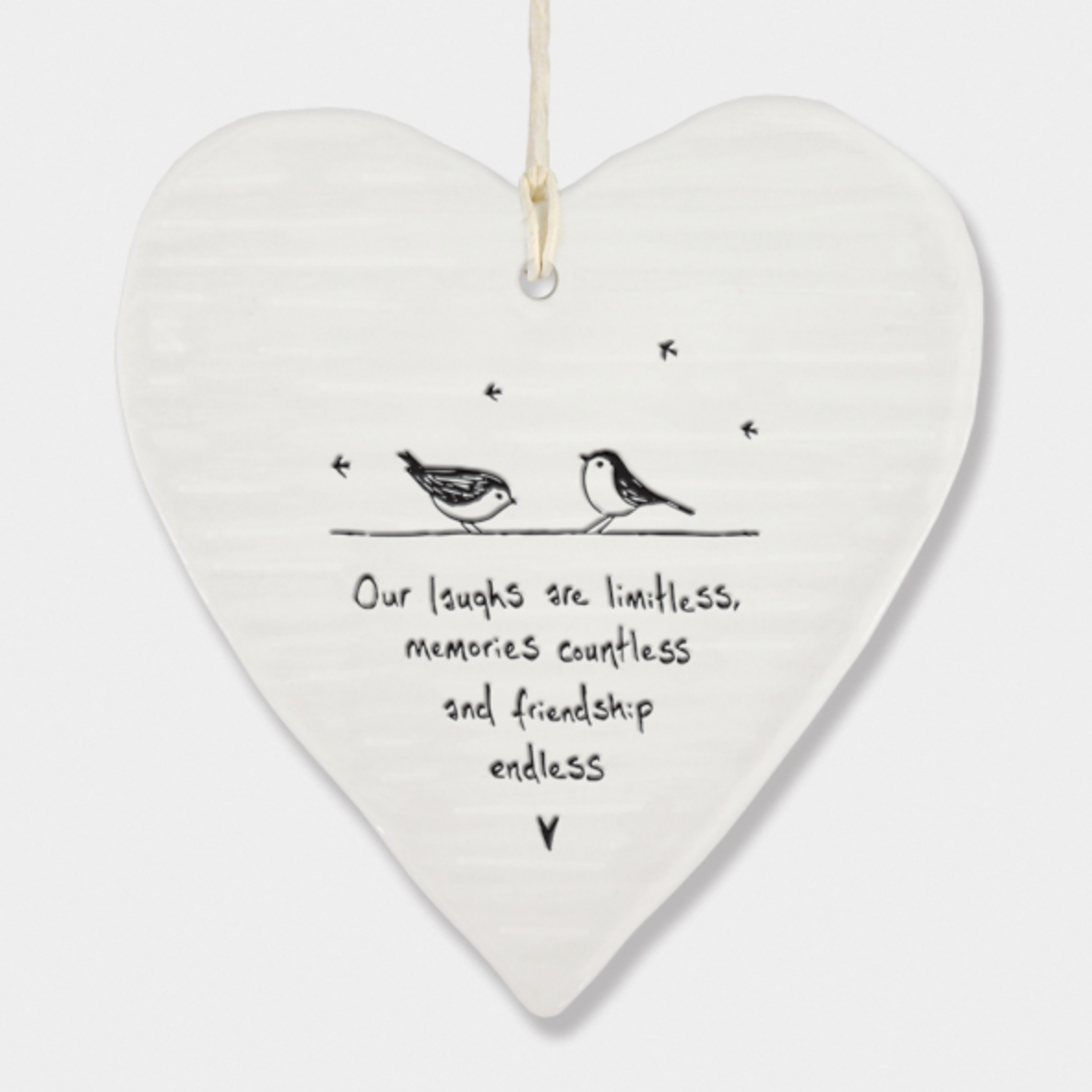 East of India Porcelain Hanging Heart -Our laughs are limitless, memories countless....